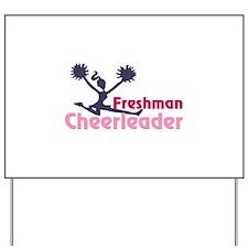 Freshman cheerleaders Yard Sign