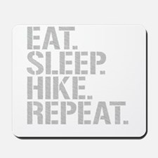 Eat Sleep Hike Repeat Mousepad