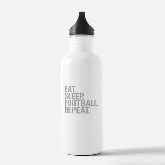 Eat Sleep Football Repeat Water Bottle