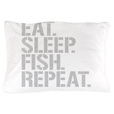Eat Sleep Fish Repeat Pillow Case