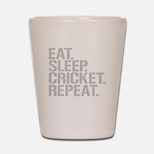 Eat Sleep Cricket Repeat Shot Glass