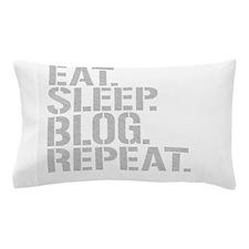 Eat Sleep Blog Repeat Pillow Case