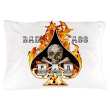 Bad Ass Dad Pillow Case