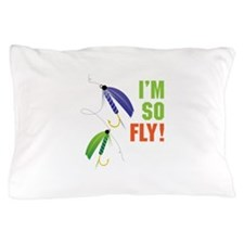 IM SO FLY! Pillow Case
