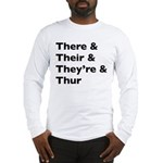 Funny Play on words Long Sleeve T-Shirt