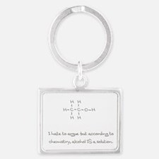 Alcohol Is A Solution Keychains
