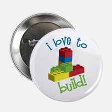 """I Love To Build 2.25"""" Button"""
