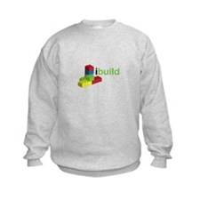 I Build Sweatshirt