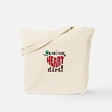 Gardeners Heart Dirt Tote Bag