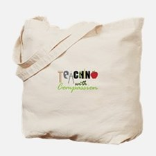 Teaching With Compassion Tote Bag