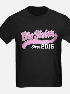 Big Sister Since 2015 T
