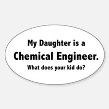 Chemical Engineer Daughter Oval Decal