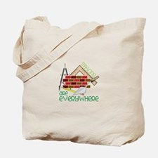 Masons Are Everywhere Tote Bag