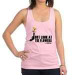 Look At The Flowers Racerback Tank Top