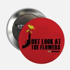"Walking Dead Look at the Flowers 2.25"" Button"