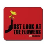 Walking Dead Look at the Flowers Mousepad