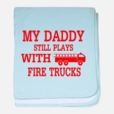 Daddy Plays With Fire Trucks baby blanket