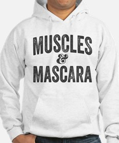 Muscles and Mascara Hoodie