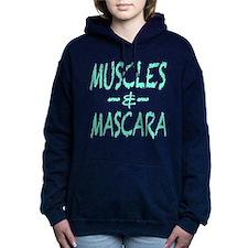 Muscles and Mascara Hooded Sweatshirt