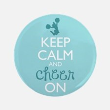 "Keep Calm and Cheer On 3.5"" Button"
