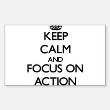 Keep Calm And Focus On Action Decal