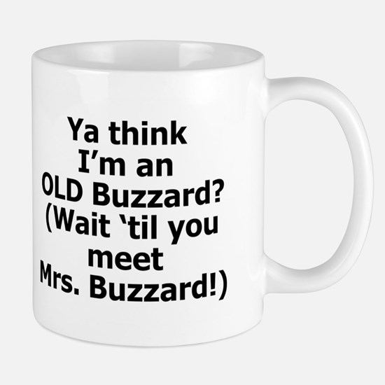 Wait'll You Meet Mrs Buzzard! Mug