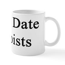I Only Date Banjoists  Mug