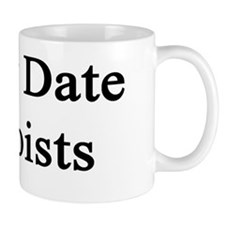 I Only Date Banjoists  Small Mug