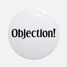 objection Ornament (Round)