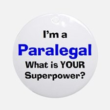 i'm a paralegal Ornament (Round)
