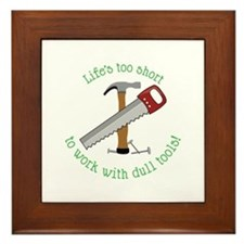 Lifes Too Short Framed Tile