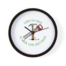 Lifes Too Short Wall Clock