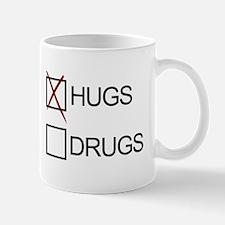 Hugs! Not Drugs! Mugs
