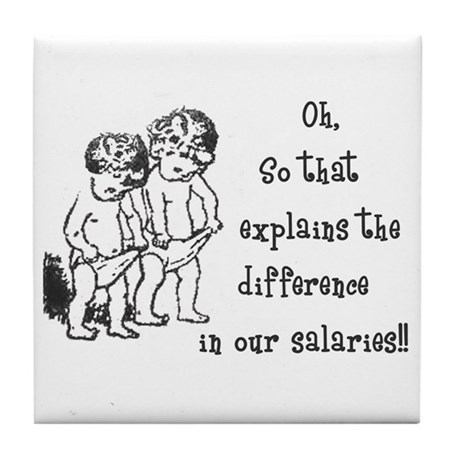 Difference in salaries? Tile Coaster