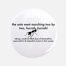 """Ants Go Marching 3.5"""" Button"""