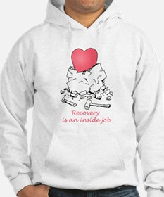 Recovery is an Inside Job Hoodie