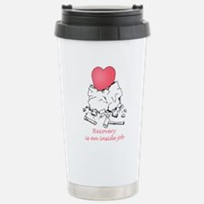 Recovery is an Inside Job Travel Mug