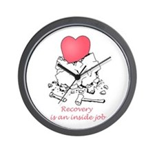 Recovery Is An Inside Job Wall Clock