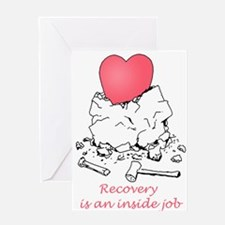 Recovery is an Inside Job Greeting Cards