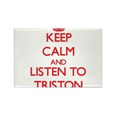 Keep Calm and Listen to Triston Magnets