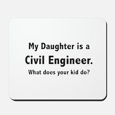 Civil Engineer Daughter Mousepad