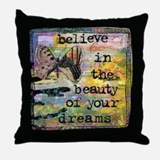 Believe in Your Dreams 2 Throw Pillow