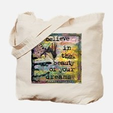 Believe in Your Dreams 2 Tote Bag