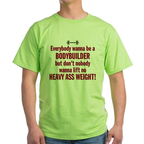 HEAVYASSWEIGHT T-Shirt