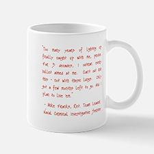 TOO MANY YEARS Mug