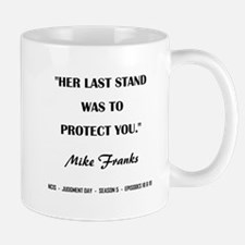 HER LAST STAND Mugs