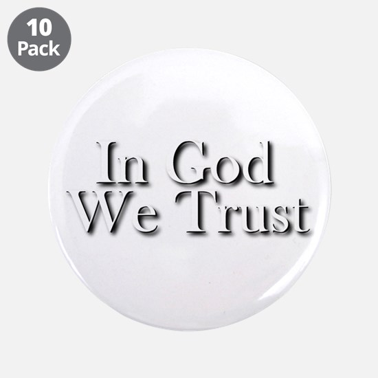 """In God we trust 3.5"""" Button (10 pack)"""