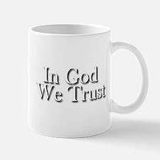 In God we trust Mug