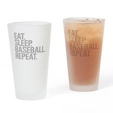 Eat Sleep Baseball Repeat Drinking Glass