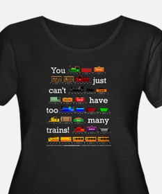 Too Many Trains White Lettering Plus Size T-Shirt